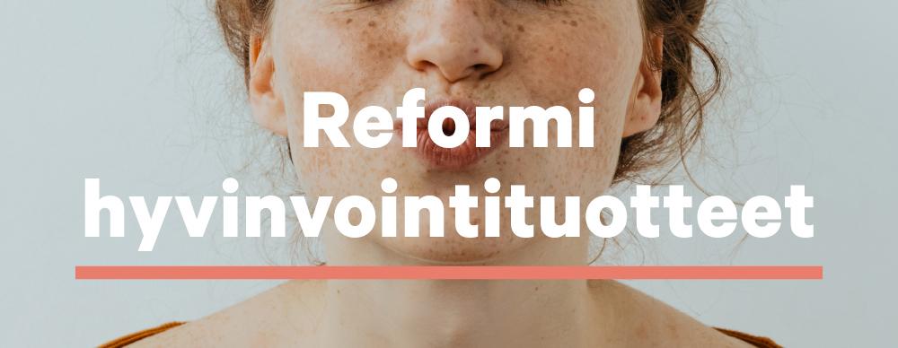 Reformi.fi_hyvinvointituotteet